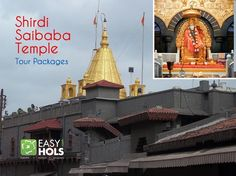 Check out Shirdi Saibaba Temple Tour Packages.
