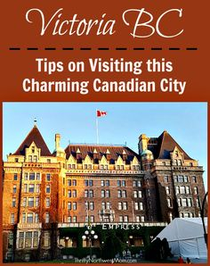 If you're planning to visit Victoria BC on a vacation, check out these tips on what to see while you're there, how to get around the city & things you should know before you go!