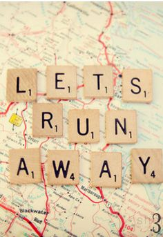 Lets run away