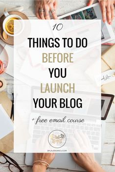 Everything you need to know to launch your blog on a high note. This post walks you through the 10-step checklist you need to create a killer blogging strategy + you can join her FREE blogging course for even more awesome blogging tips.