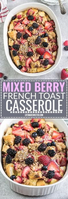Overnight Mixed Berry French Toast Bake Casserole a delicious and extra special breakfast, brunch or dessert perfect for serving a crowd. Best of all, it's really easy to make ahead the night before.  The optional layer of cream cheese filling goes perfectly with the sweet strawberries. A great recipe to add to Mother's Day, Easter, Fourth of July or any special weekend occasion.