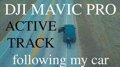 DJI Active Track (following my car)   Mavic Pro