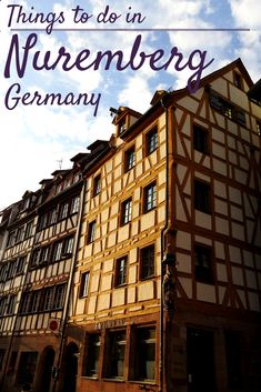 Things to do in Nuremberg Germany   A Day Trip from Munich - Nuremberg is popular for the half-timbered houses, Nuremberg Sausages, Nuremberg Christmas and an intriguing World War 2 history.