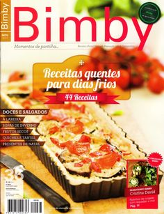 Revista bimby   pt-s02-0036 - novembro 2013 Nutribullet, Sweet Recipes, Healthy Recipes, Quiches, Yams, Make It Simple, Nom Nom, Side Dishes, Slow Cooker