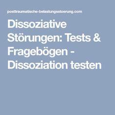 Dissoziative Störungen: Tests & Fragebögen - Dissoziation testen
