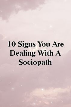 10 Signs You Are Dealing With A Sociopath Sociopathic Personality Disorder, Relationship Issues, Disorders, Lovers, Memories, Signs, Quotes, Cards, Memoirs