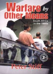 Warfare by Other Means: South Africa in the and - Peter Stiff New Books, Books To Read, Africa People, Apartheid, Warfare, Bible Quotes, 1990s, Sentences, Slogan