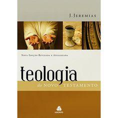 Livro - Teologia do Novo Testamento