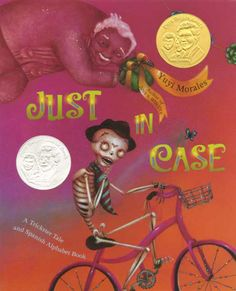 Just in Case: A Trickster Tale and Spanish Alphabet Book - câștigătorul anului 2009 Clasele primare Autor și ilustrator: Yuyi Morales