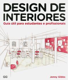 Design de Interiores –Editora GG.