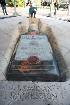 Ballantines Chalk Art as advertising. Definitely left an impression but I think it could have used more creativity than just a picture of a bottle.