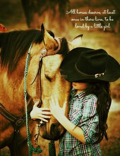 Little girl with horse. Cowgirl Quote. Facebook.com/WildflowerCowgirl