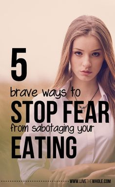 how to stop fear from sabotaging your relationship