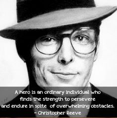 Christopher Reeve.  The Original Superman and a True Hero.