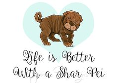 "This is a watercolor illustration of a Shar Pei and reads Life is Better With a Shar Pei. This is a great gift for all those Shar Pei lovers! And would look great in your home or office.  5""x7"" (12.7 x 17.8 cm)  It is printed on heavyweight watercolor paper, packaged in a clear bag with backing board, shipped to you and signed by me! This listing is for the print only. *Colors on the print may slightly differ from what you see on your screen.  Thank you so much!  All images are copyrighted…"