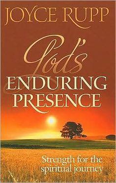 Gods Enduring Presence: Strength for the Spiritual Journey