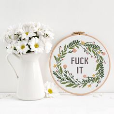 Fuck it Home Cross Stitch Pattern, Modern funny inappropriate subversive cross stitch, Floral flower wreath cross stitch, Room Wall Decor by OhWowStitch on Etsy https://www.etsy.com/listing/581259621/fuck-it-home-cross-stitch-pattern-modern
