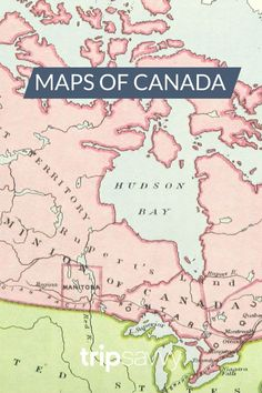 Discover Canada With These 20 Maps Fremont Solstice Parade, Bay Canada, Discover Canada, Road Trip Map, Visit Canada, Hudson Bay, Canada Travel, Plan Your Trip, Geography