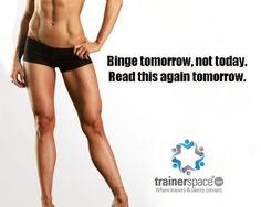 Binge tomorrow...repeat tomorrow