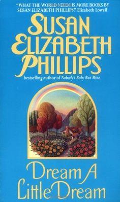Dream a Little Dream by Susan Elizabeth Phillips, http://www.amazon.com/dp/0380794470/ref=cm_sw_r_pi_dp_00Zhqb1EQ4YM9