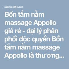 Bồn tắm nằm massage Appollo giá rẻ - đại lý phân phối độc quyền Bồn tắm nằm massage Appollo là thương hiệu bồn tắm cao cấp nhất trên thị trường, với kiểu dáng được thiết kế sang trọng, hiện đại đa dạng về mẫu mã, tính năng vượt trội chính là ưu điểm để chinh phục khách hàng.