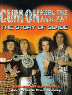 Slade - 'Cum On Feel The Noize' book
