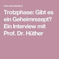 Trotzphase: Gibt es ein Geheimrezept? Ein Interview mit Prof. Dr. Hüther