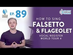 """Ep. 89 """"How To Sing Falsetto & Flageolet"""" - Vocal Register World Tour Part 4 - YouTube"""