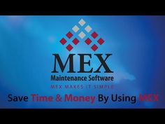 MEX Maintenance Software Introduction