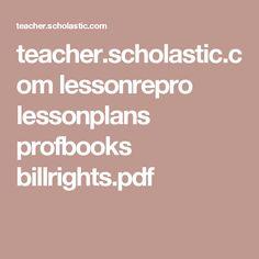 teacher.scholastic.com lessonrepro lessonplans profbooks billrights.pdf