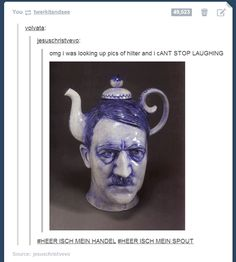 Unusual teapot, hitler head pot-o-tea. Just a tad creepy haha! Funny Shit, Funny Pins, The Funny, Funny Stuff, Random Stuff, Random Things, Creepy Things, Creepy Stuff, Strange Things