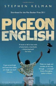 Pigeon English by Stephen Kelman (Feb 2012)