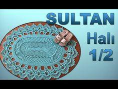 SULTAN Halı Paspas yapımı örgü modeli 1/2 - Tığ İşi İle Örgü Modelleri - YouTube