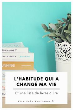 L'habitude qui a changé ma vie (et une liste de livres à lire) Feel Good Books, Miracle Morning, Improve Yourself, Make It Yourself, Positive Attitude, Lus, Stay Focused, Love Reading, Are You Happy