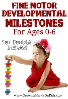 Typical fine motor developmental milestones for ages 0-6. Includes a free printable of all the milestones.