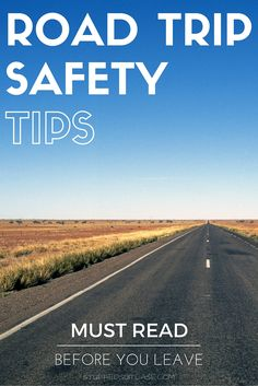 Planning a road trip or getting ready to head out on a roadtrip? Don't leave home before you go over these 5 basic tips for road trip safety!