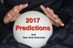 Year End Review And 2017 Predictions On My Latest Inner Circle Podcast