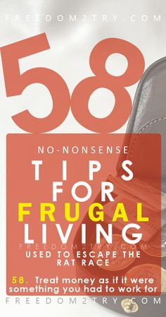 Non-nonsense Frugal Living Tips - I applied these ideas and saved thousands of pounds, which in turn, helped me to escape the rat race. #frugal #frugalliving #saving #money# frugality #FIRE