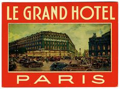 Artist Unknown poster: Le Grand Hotel - Paris (Luggage Label)