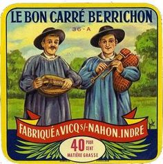 old label for a cheese called le bon carré berrichon.