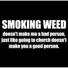 Smoking weed.......