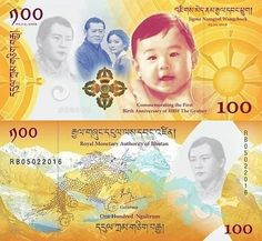 Bhutan 100 Ngultrum 2016. These banknotes commemorate the first anniversary of the birth of His Royal Highness The Gyalsey, Jigme Namgyel Wangchuck. 1,000,000 notes were printed.