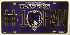 LP - 702 Baltimore Ravens No.1 Fan License Plate - 0710M by Smart Blonde. $9.49. Great Gift Idea.. Manufactured to the Highest Quality Available.. Satisfaction Ensured.. Brand New Baltimore Ravens Aluminum License Plate!Purple background with Ravens logo in the middle.Fits most cars and trucks.Size-6 inches tall and 12 inches across.Officially licensed product. Never been opened, still in the shrink wrap from the factory!The perfect present for any Ravens fan!F...