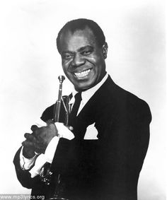 louis armstrong - satchmo!  I love him, he's such a cute man!
