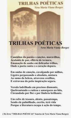 """Vera Maria Viana Borges: TRILHAS POÉTICAS  (Do Livro """"TRILHAS POÉTICAS"""" - S..."""