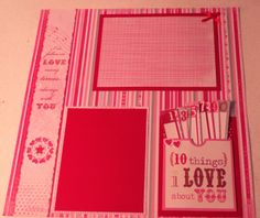 Valentines Scrapbook page 10 things I love about you