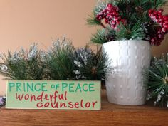 PRINCE OF PEACE - WONDERFUL COUNSELOR - wood art - home decor - etsy.com.shop/ShareHisBlessings  Thanks for viewing my work! I can customize all my projects to fit your style. Let me know if you are looking for a certain color, size or phrase – I'd be happy to make it just for you! Stay Blessed..