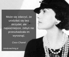 Zobacz więcej na mindcoaching.pl #cocochanel #coco #siła #sukces #motywacja #cel #myślisilnychkobiet #cytaty #kobietyzklasą #moda #okobietachdlakobiet #piękno #skrzydła #coaching #rozwójosobisty #inspiracja #siłakobiet #codziennadawkainspiracji #magazyn #mindcoaching