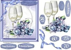 Lovely Anniversary or Birthday Wishes  on Craftsuprint designed by Ceredwyn Macrae - A lovely card to make and give to anyone on there special day with glasses and roses a lovely card has three greeting tags and a blank one  - Now available for download!
