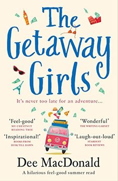 "Read ""The Getaway Girls A hilarious feel good summer read"" by Dee MacDonald available from Rakuten Kobo. One morning, Connie McColl wakes up and decides to swap her ordinary life, for an extraordinary adventure… Connie McColl. Got Books, Book Club Books, I Love Books, Books To Read, Book Lists, Feel Good Books, Teen Books, Book Clubs, Book Nerd"